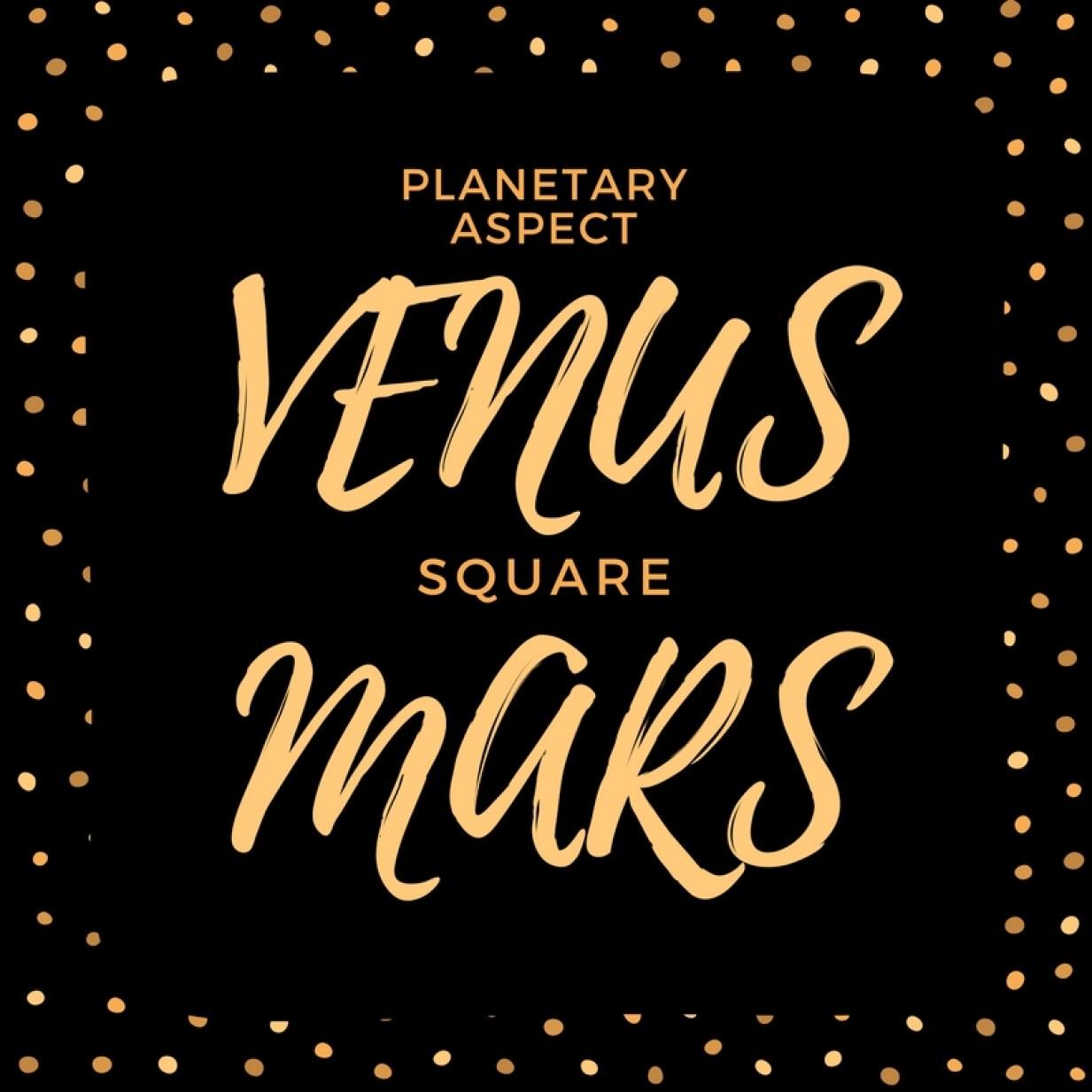 Venera kvadrat Mars *tranzit
